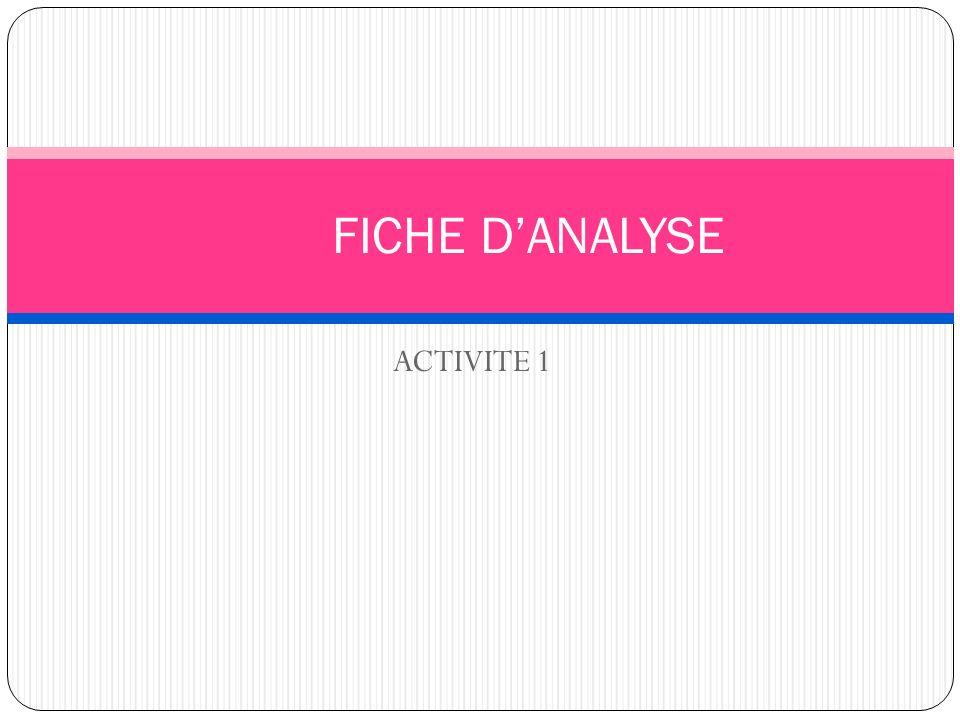 ACTIVITE 1 FICHE DANALYSE