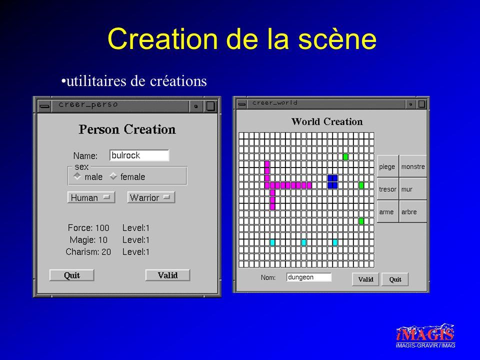 iMAGIS-GRAVIR / IMAG Creation de la scène utilitaires de créations