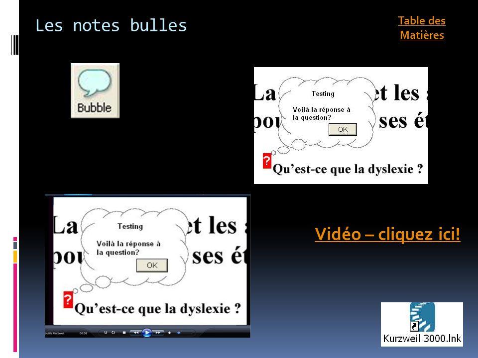 Les notes bulles Vidéo – cliquez ici! Table des Matières
