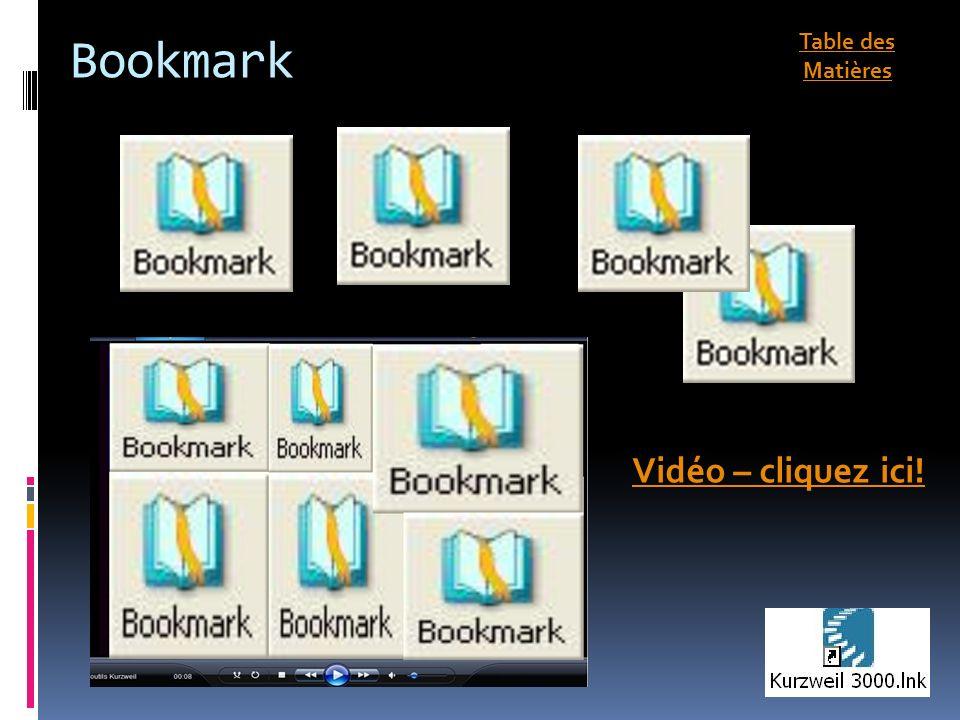 Bookmark Vidéo – cliquez ici! Table des Matières