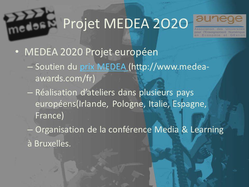 Projet MEDEA 2O2O MEDEA 2020 Projet européen – Soutien du prix MEDEA (http://www.medea- awards.com/fr)prix MEDEA – Réalisation dateliers dans plusieurs pays européens(Irlande, Pologne, Italie, Espagne, France) – Organisation de la conférence Media & Learning à Bruxelles.