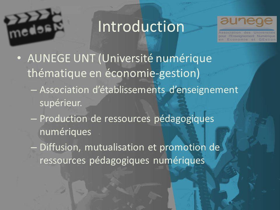 Introduction AUNEGE UNT (Université numérique thématique en économie-gestion) – Association détablissements denseignement supérieur.
