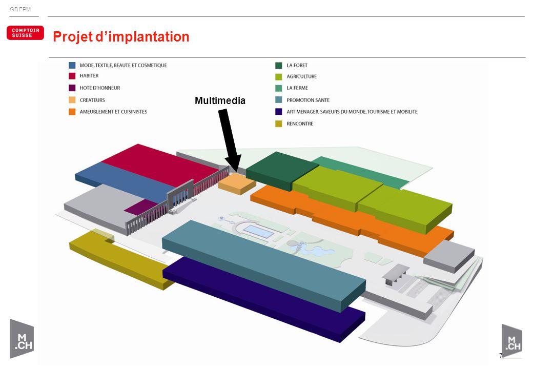 GB FPM Espace dédié au multimédia de divertissement Surface: plus de 450 m 2