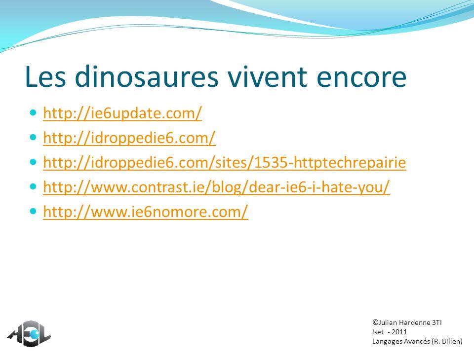 Les dinosaures vivent encore http://ie6update.com/ http://idroppedie6.com/ http://idroppedie6.com/sites/1535-httptechrepairie http://www.contrast.ie/b