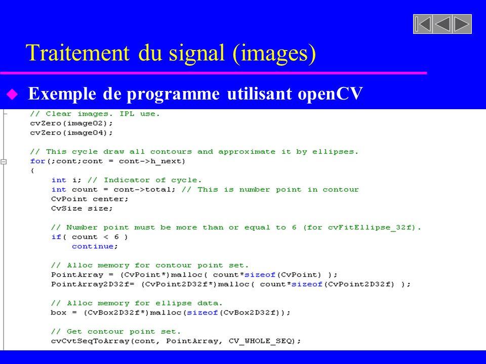 Traitement du signal (images) u Exemple de programme utilisant openCV