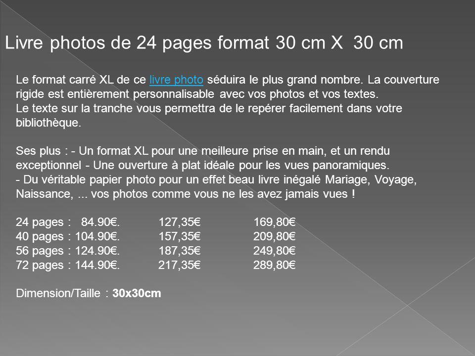 Le format carré XL de ce livre photo séduira le plus grand nombre. La couverture rigide est entièrement personnalisable avec vos photos et vos textes.