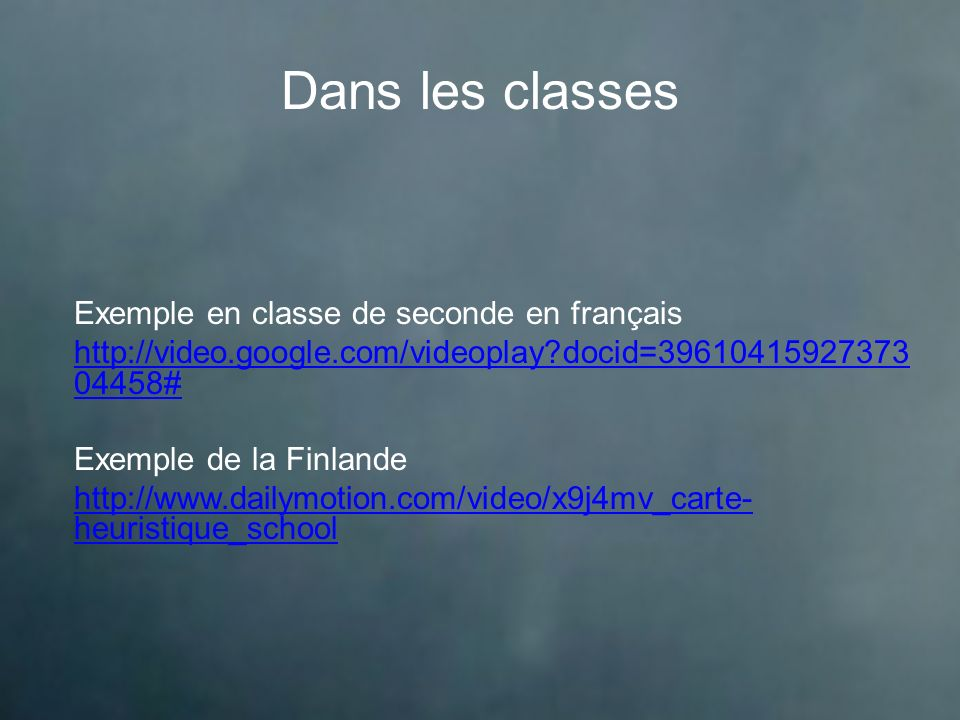 Dans les classes Exemple en classe de seconde en français http://video.google.com/videoplay?docid=39610415927373 04458# Exemple de la Finlande http://