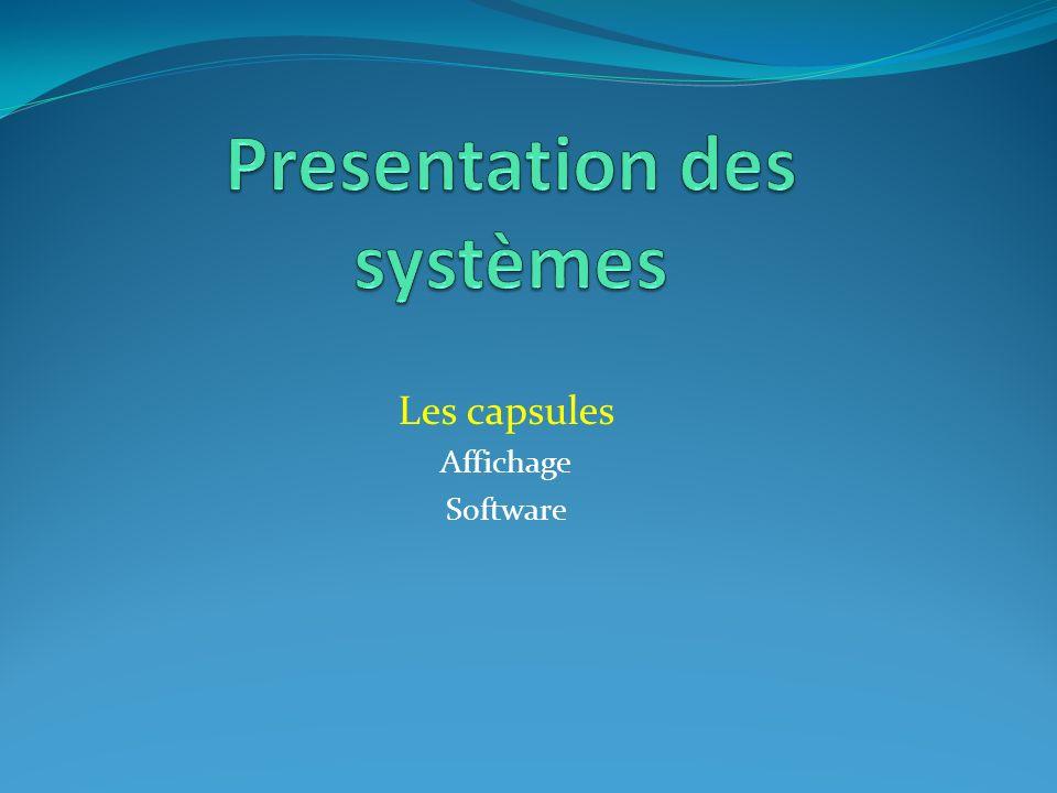Les capsules Affichage Software