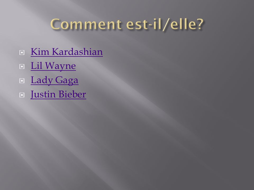 Kim Kardashian Lil Wayne Lady Gaga Justin Bieber