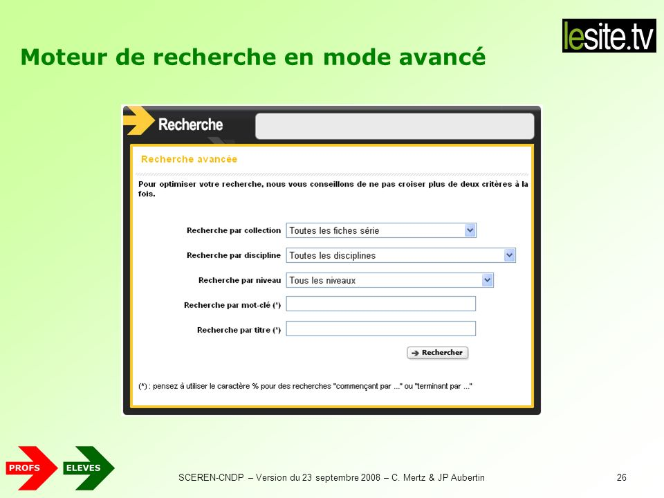 SCEREN-CNDP – Version du 23 septembre 2008 – C. Mertz & JP Aubertin26 Moteur de recherche en mode avancé