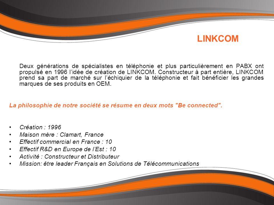 Deux générations de spécialistes en téléphonie et plus particulièrement en PABX ont propulsé en 1996 lidée de création de LINKCOM.