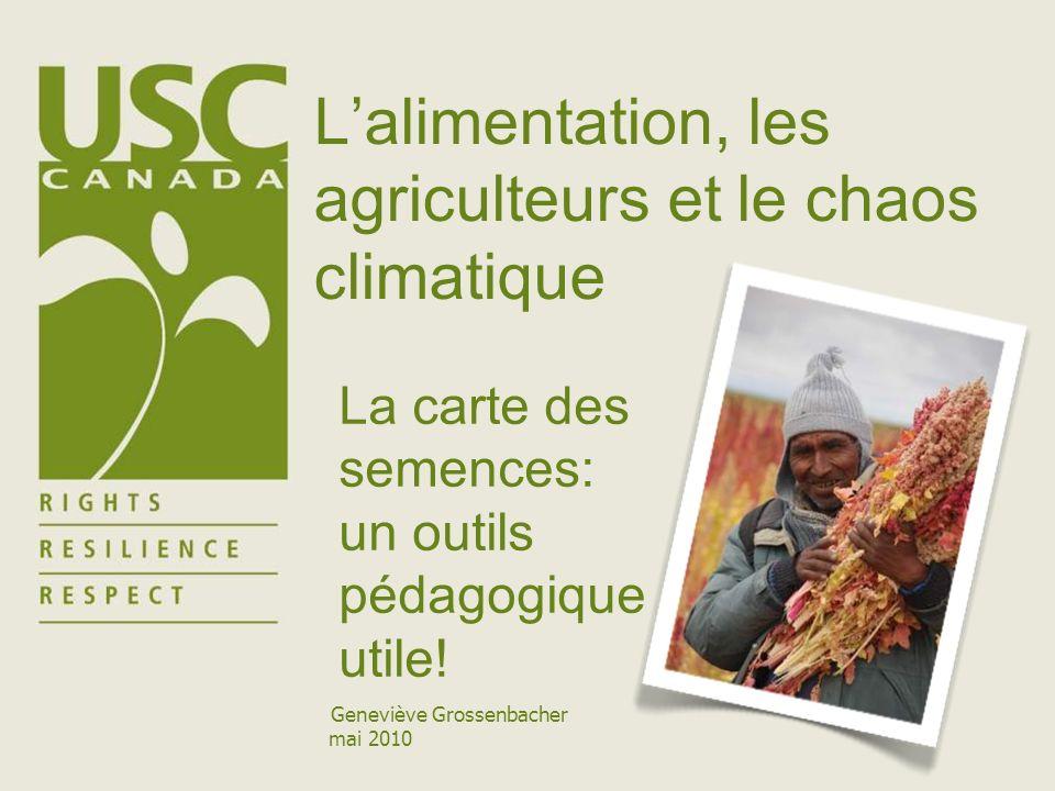 Lalimentation, les agriculteurs et le chaos climatique La carte des semences: un outils pédagogique utile.
