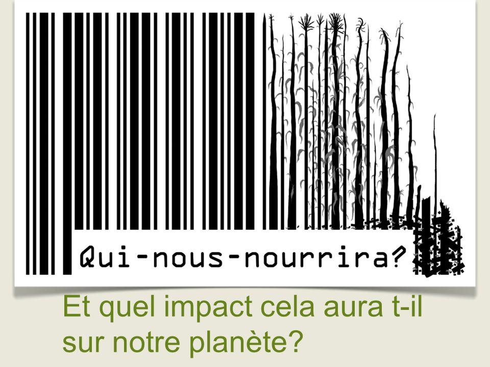 Et quel impact cela aura t-il sur notre planète