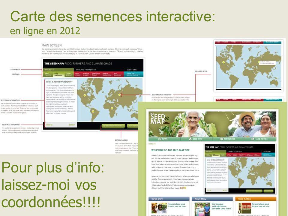 Carte des semences interactive: en ligne en 2012 Pour plus dinfo: laissez-moi vos coordonnées!!!!