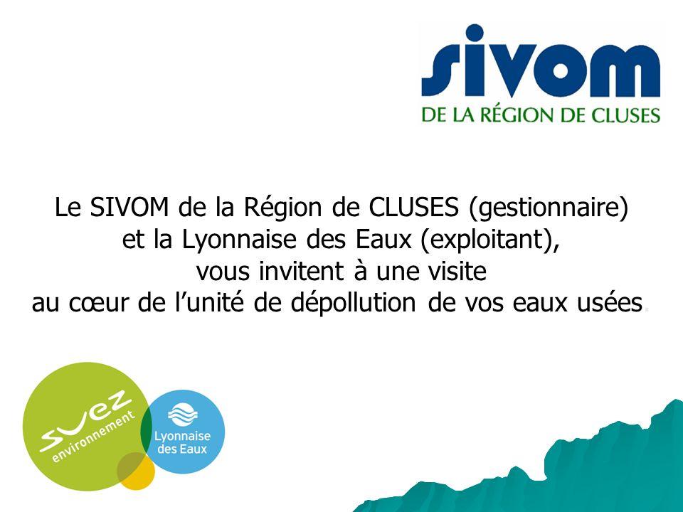 Le SIVOM de la Région de CLUSES (gestionnaire) et la Lyonnaise des Eaux (exploitant), vous invitent à une visite au cœur de lunité de dépollution de v