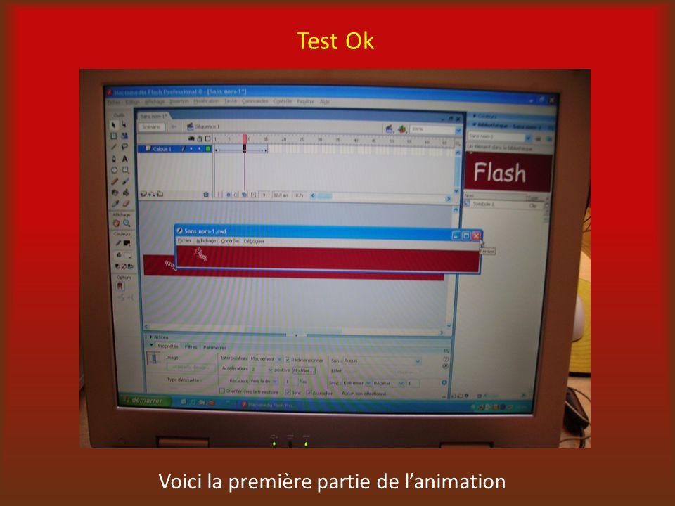 Test Ok Voici la première partie de lanimation