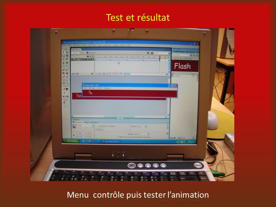Test et résultat Menu contrôle puis tester lanimation