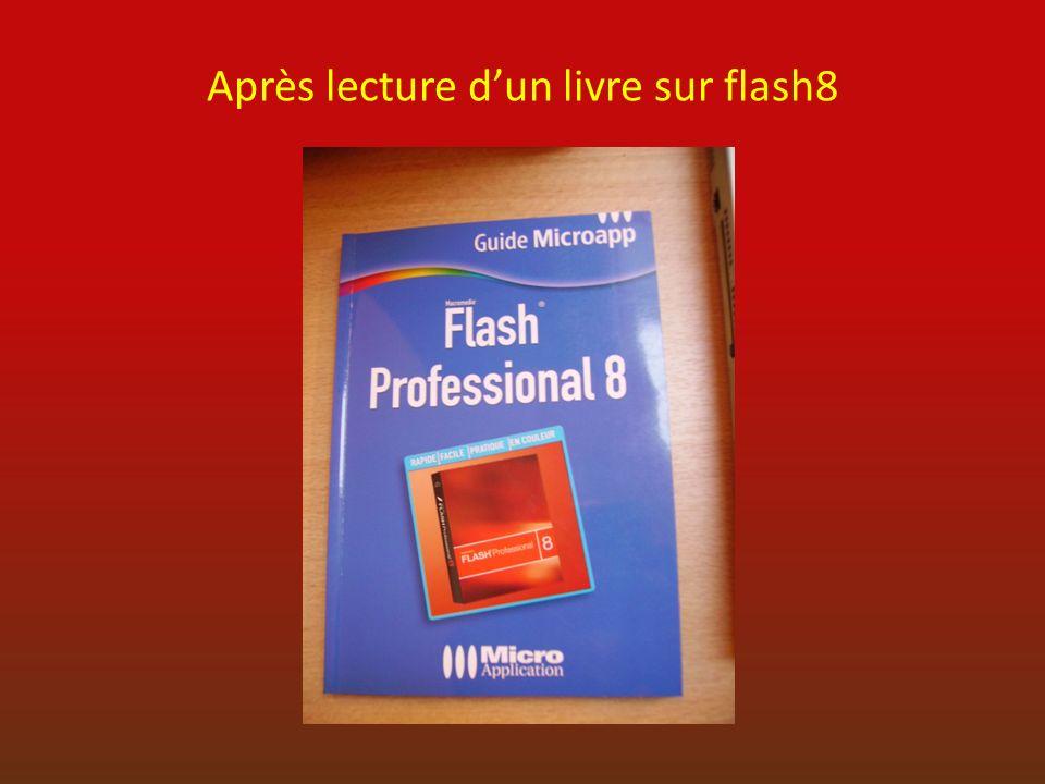 Après lecture dun livre sur flash8