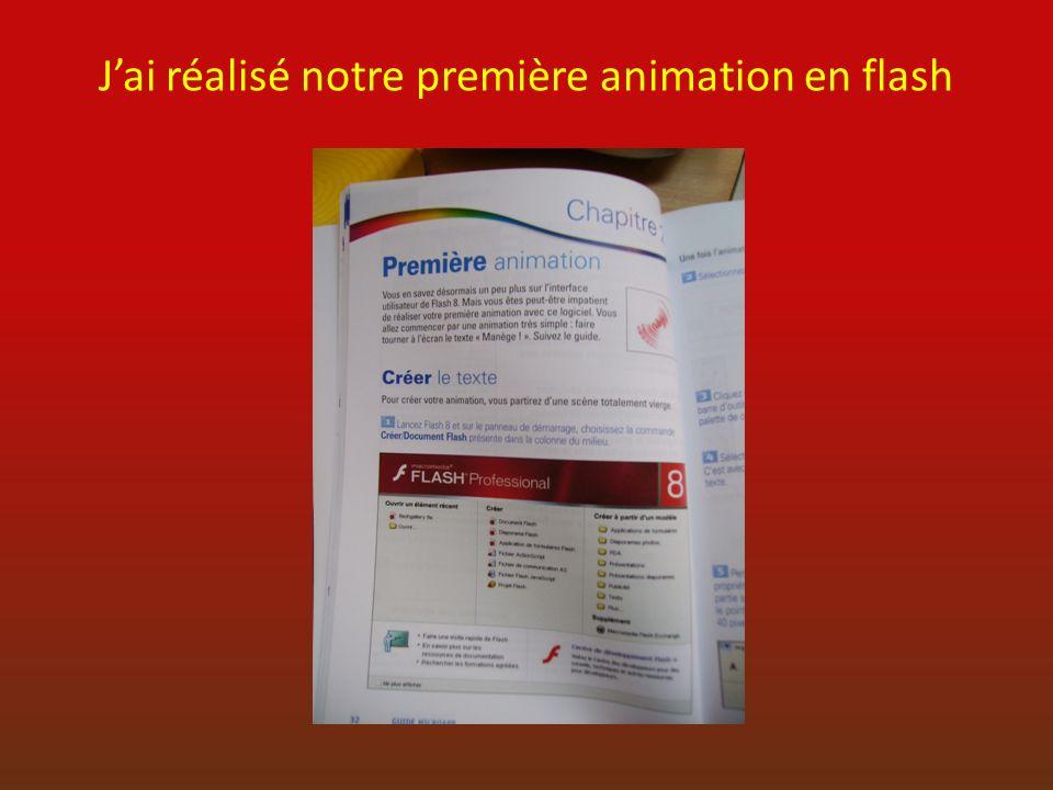 Jai réalisé notre première animation en flash
