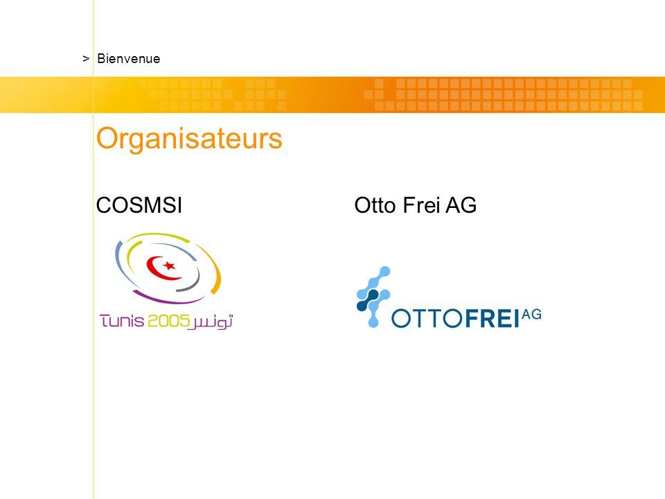 Organisateurs COSMSI Otto Frei AG > Bienvenue