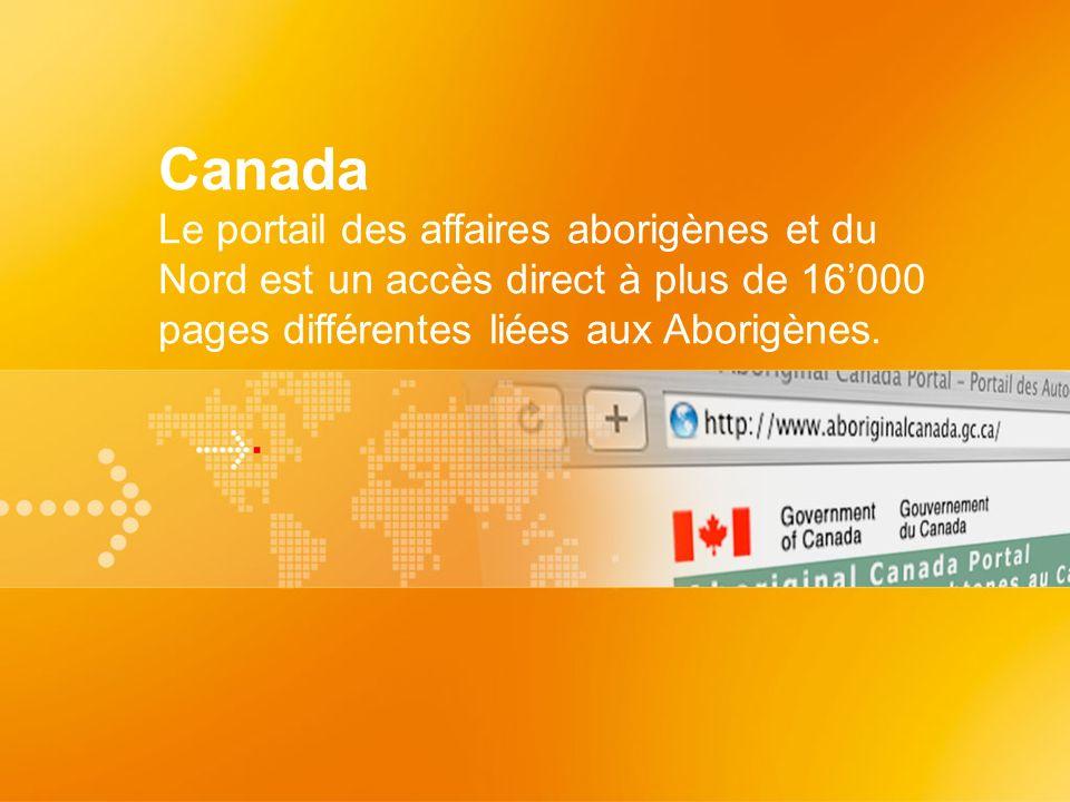 Canada Le portail des affaires aborigènes et du Nord est un accès direct à plus de 16000 pages différentes liées aux Aborigènes.