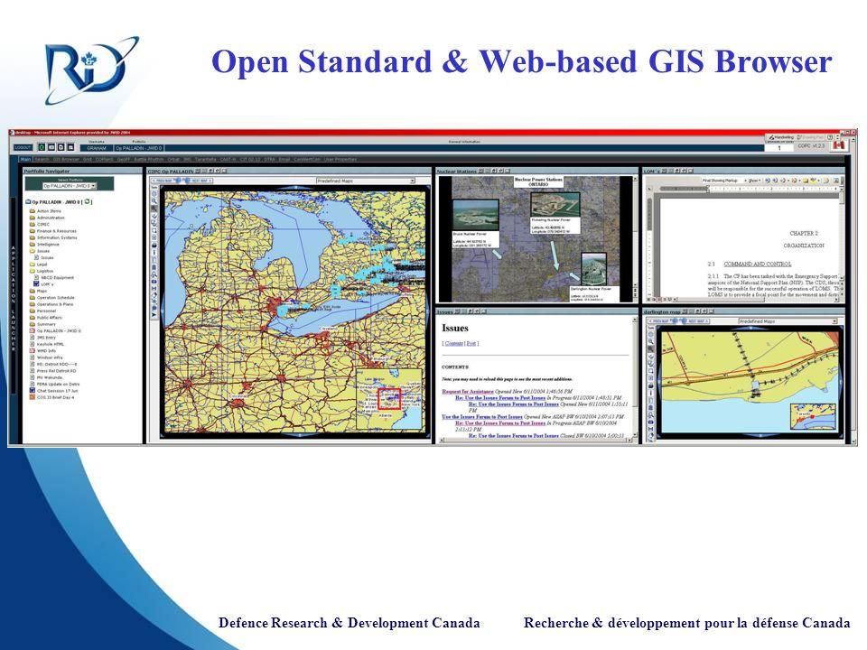 Defence Research & Development Canada Recherche & développement pour la défense Canada Open Standard & Web-based GIS Browser