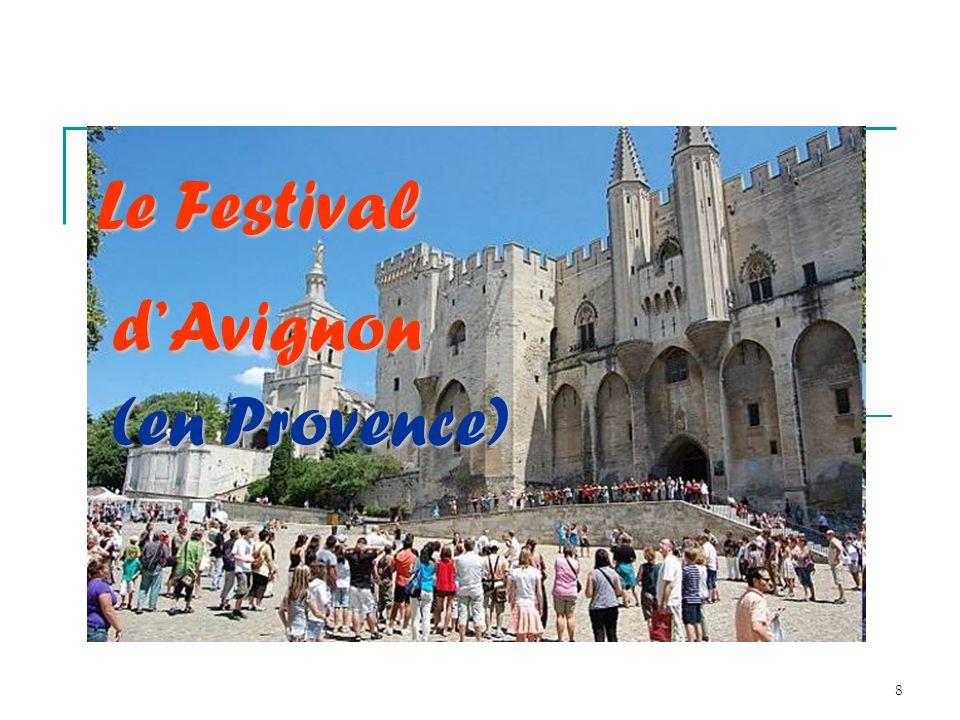 9 Le Festival d Avignon Le Festival d Avignon, Le IN, est un festival annuel de théâtre fondé en 1947 par Jean Vilar, à la suite d une rencontre avec le poète René Char.