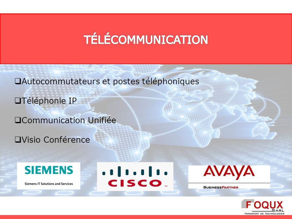 Autocommutateurs et postes téléphoniques Téléphonie IP Communication Unifiée Visio Conférence
