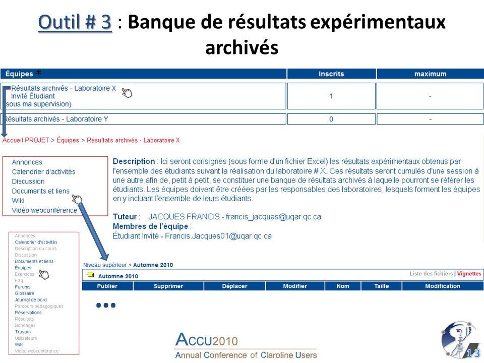 Outil # 3 Outil # 3 : Banque de résultats expérimentaux archivés … *
