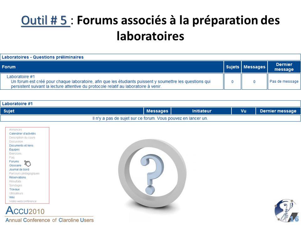 Outil # 5 Outil # 5 : Forums associés à la préparation des laboratoires