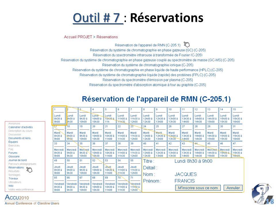 Outil # 7 Outil # 7 : Réservations 1 2