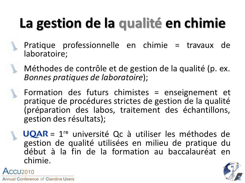 La gestion de la qualité en chimie Pratique professionnelle en chimie = travaux de laboratoire; Méthodes de contrôle et de gestion de la qualité (p.