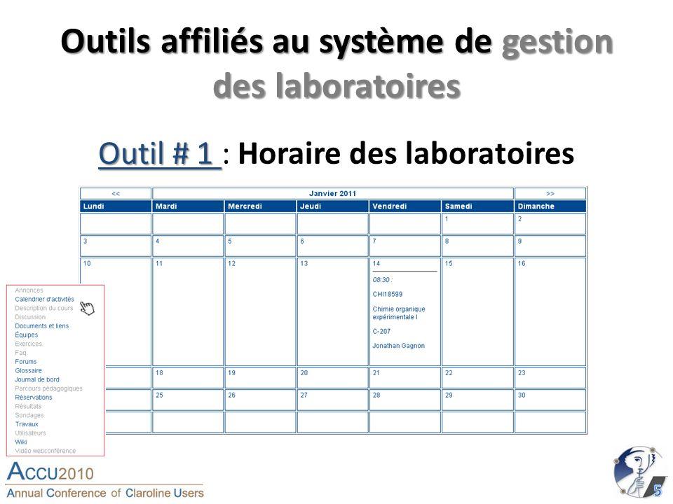 Outils affiliés au système de gestion des laboratoires Outil # 1 Outil # 1 : Horaire des laboratoires