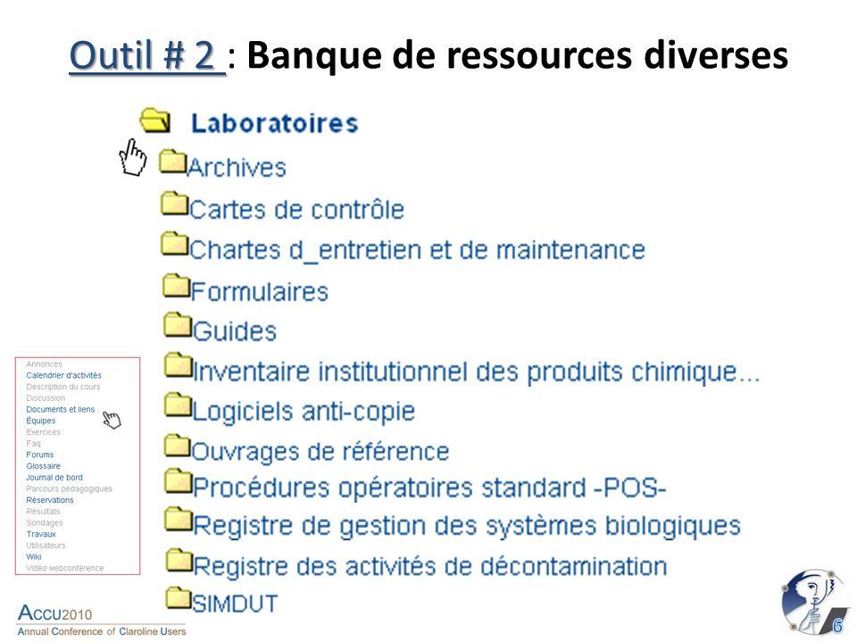 Outil # 2 Outil # 2 : Banque de ressources diverses