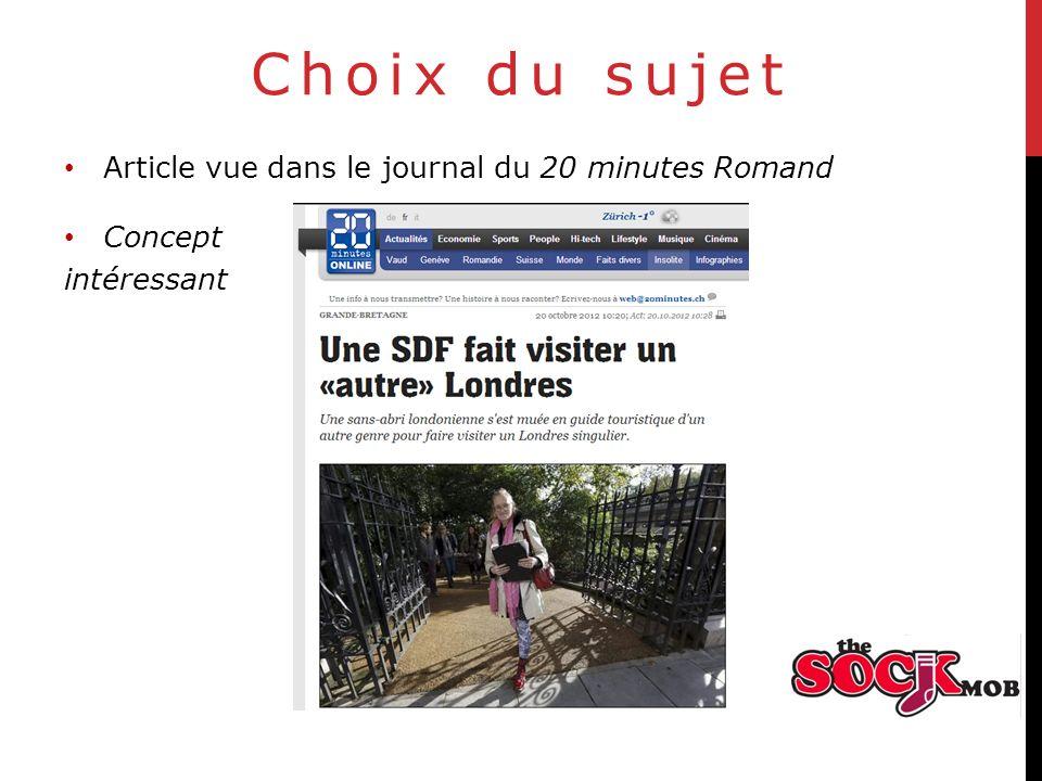 Choix du sujet Article vue dans le journal du 20 minutes Romand Concept intéressant Source : http://www.20min.ch/ro/news/insolite/story/16379197