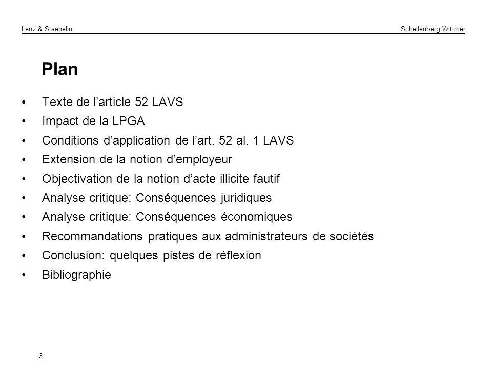 Lenz & Staehelin Schellenberg Wittmer 3 Plan Texte de larticle 52 LAVS Impact de la LPGA Conditions dapplication de lart. 52 al. 1 LAVS Extension de l