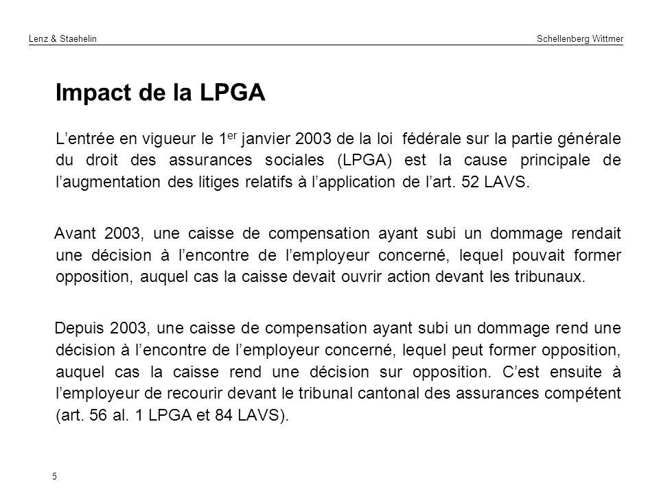 Lenz & Staehelin Schellenberg Wittmer Impact de la LPGA Lentrée en vigueur le 1 er janvier 2003 de la loi fédérale sur la partie générale du droit des