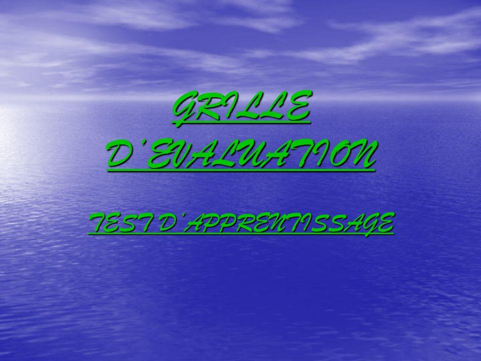 GRILLE DEVALUATION TEST DAPPRENTISSAGE