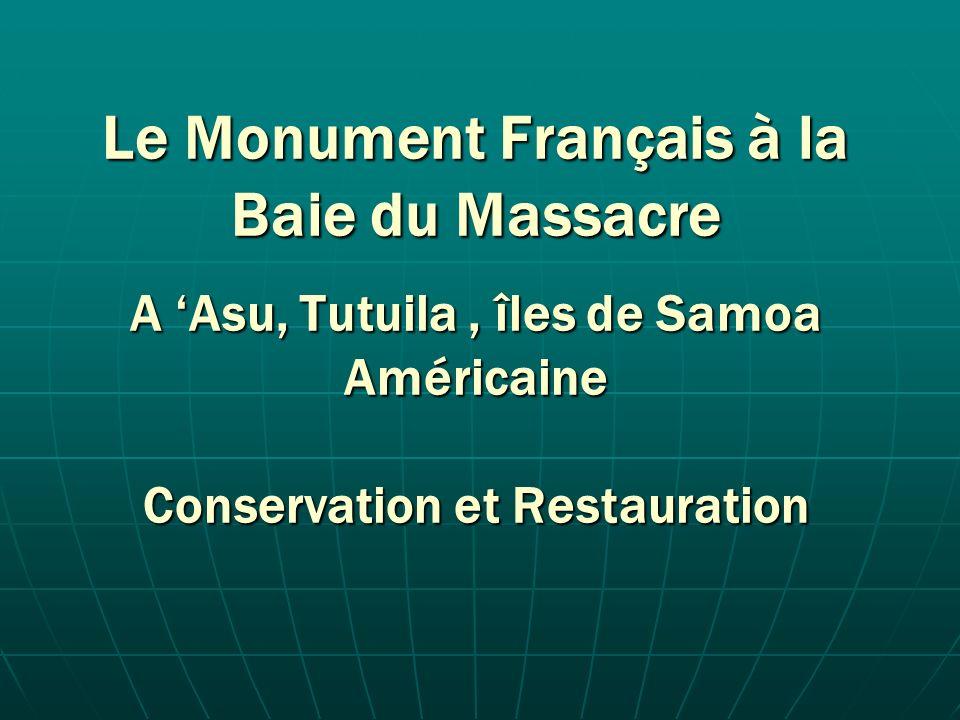 Le Monument Français à la Baie du Massacre A Asu, Tutuila, îles de Samoa Américaine Conservation et Restauration