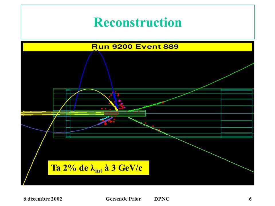 6 décembre 2002Gersende Prior DPNC7 Mesures des effets de cross-talk En ce moment campagne de mesure en injectant un signal connu sur les 3972 pads de la TPC afin de pouvoir: créer des fichiers de calibration de gain tenant compte du cross-talk construire les matrices de correction Pointe dinjection du signal