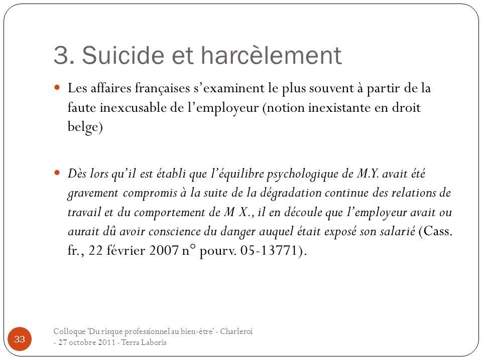 3. Suicide et harcèlement Colloque 'Du risque professionnel au bien-être' - Charleroi - 27 octobre 2011 - Terra Laboris 33 Les affaires françaises sex