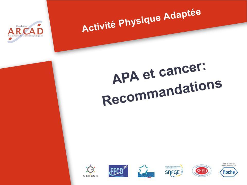 Activité Physique Adaptée APA et cancer: Recommandations