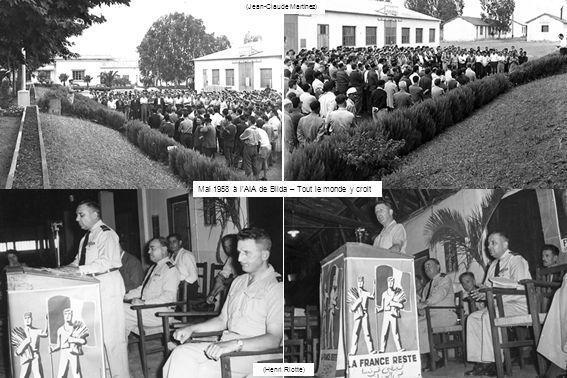 (Jean-Claude Martinez) (Henri Riotte) Mai 1958 à lAIA de Blida – Tout le monde y croit
