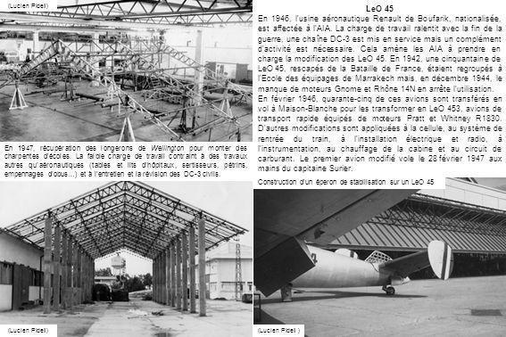 (Lucien Pidell) En 1947, récupération des longerons de Wellington pour monter des charpentes décoles. La faible charge de travail contraint à des trav