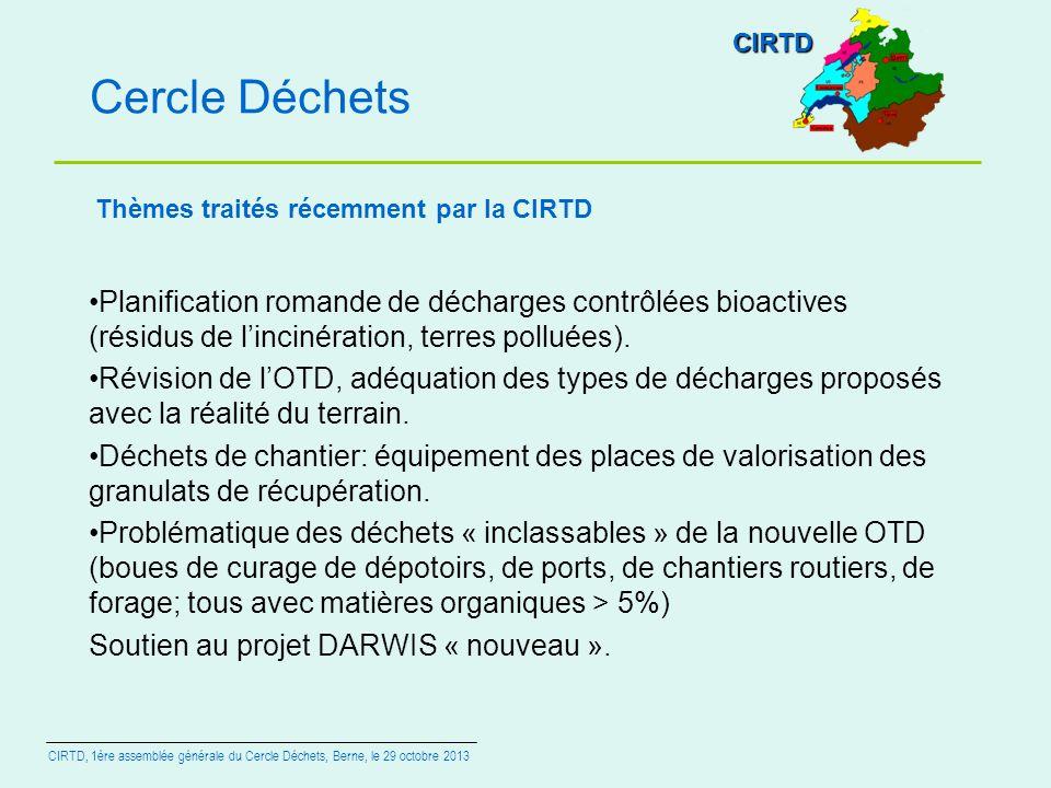 Cercle Déchets Planification romande de décharges contrôlées bioactives (résidus de lincinération, terres polluées). Révision de lOTD, adéquation des