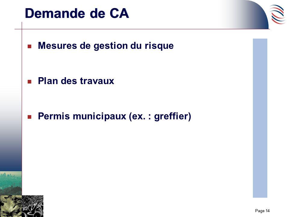 Page 14 n Mesures de gestion du risque n Plan des travaux n Permis municipaux (ex. : greffier) Demande de CA