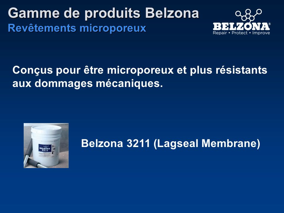 Conçus pour être microporeux et plus résistants aux dommages mécaniques. Belzona 3211 (Lagseal Membrane) Gamme de produits Belzona Revêtements micropo