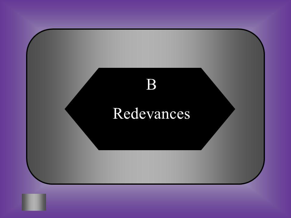 A:B: Corvées Redevances #12 Taxes que les paysans doivent payer au seigneur. C:D: Tenures Troc