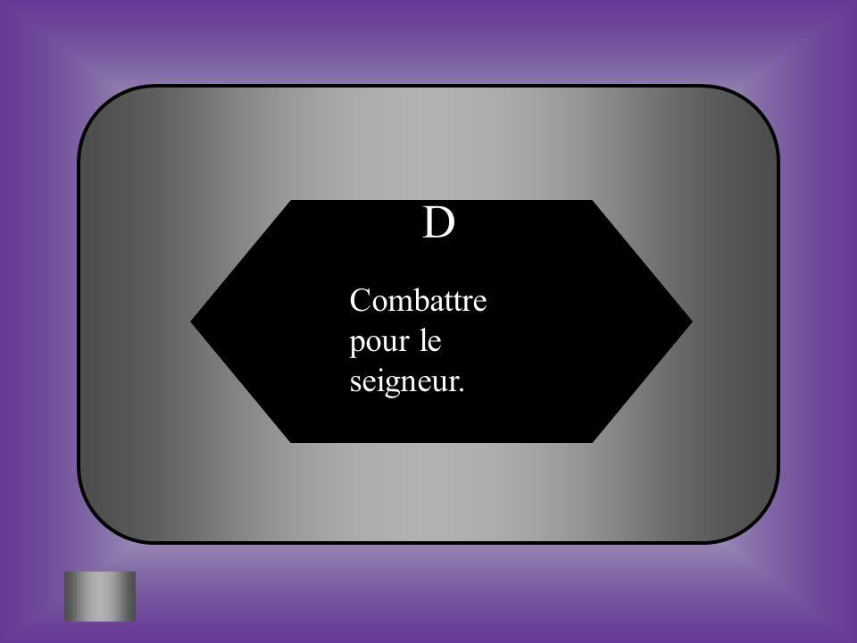 A:B: Construisent des abris #4 Tâche qui nest pas effectuée par les paysans.