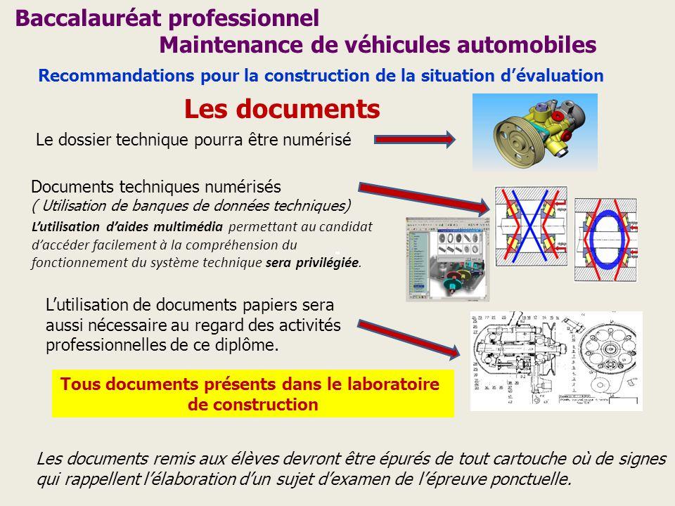 Baccalauréat professionnel Maintenance de véhicules automobiles Les documents Le dossier technique pourra être numérisé Documents techniques numérisés